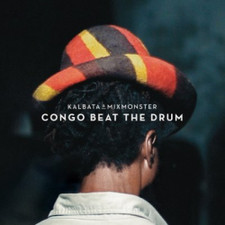 Kalbata & Mixmonster - Congo Beat The Drum - LP Vinyl