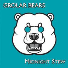 "Grolar Bears - Midnight Stew - 7"" Vinyl"