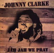 Johnny Clarke - Jah Jah We Pray - LP Vinyl