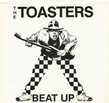 "Toasters - Beat Up - 7"" Vinyl"
