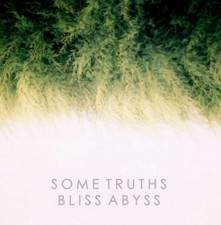Some Truths - Bliss Abyss - 2x LP Vinyl