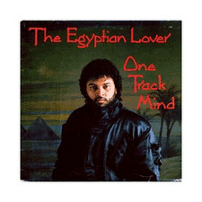 Egyptian Lover - One Track Mind - LP Vinyl