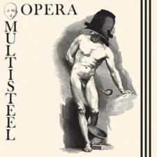 """Opera Multi Steel - Opera Multi Steel - 12"""" Vinyl"""