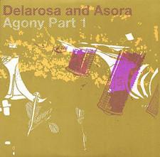 Delarosa & Asora - Agony Part 1 - 2x LP Vinyl