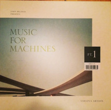 John Beltran - Music for Machines Pt 1 - LP Vinyl