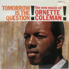 Ornette Coleman - Tomorrow is the Question - LP Vinyl