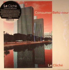 Le Cliché - Consumer Behaviour - LP Vinyl