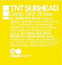 "TNT Subhead - Deep Shit Show #1 - 12"" Vinyl"