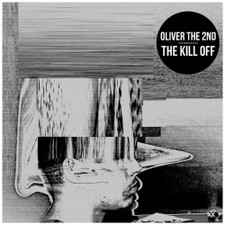 Oliver The 2nd - The Kill Off - LP Vinyl