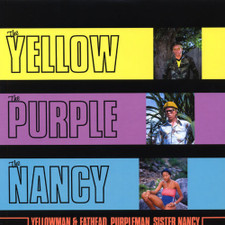Yellowman & Fathead with Sister Nancy - The Yellow The Purple The Nancy - LP Vinyl
