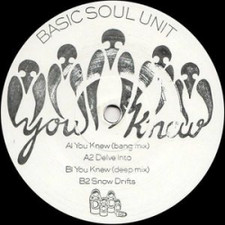 "Basic Soul Unit - You Knew - 12"" Vinyl"