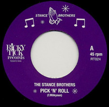 """The Stance Brothers - Pick 'N' Roll / Youth Groove - 7"""" Vinyl"""