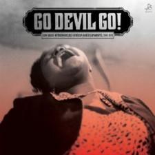 Various Artists - Go Devil Go! - LP Vinyl