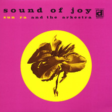 Sun Ra and the Arkestra - Sound of Joy - LP Vinyl