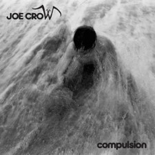 "Joe Crow - Compulsion - 12"" Vinyl"