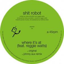 "Shit Robot - Where It's At (feat. Reggie Watts) - 12"" Vinyl"
