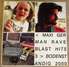 Bodenstandig 2000 - Maxi German Rave Blast Hits 3 - 2x LP Vinyl