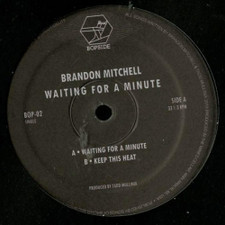 "Brandon Mitchell - Waiting for a Minute - 12"" Vinyl"