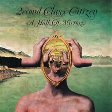 2econd Class Citizen - A Hall Of Mirrors - LP Vinyl