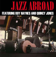 Roy Haynes & Quincy Jones - Jazz Abroad - LP Vinyl