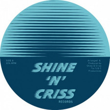 "Shine 'N' Criss - 4 - 12"" Vinyl"