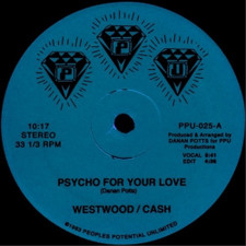 "Westwood / Cash - Psycho For Your Love - 12"" Vinyl"