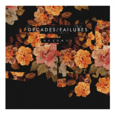Decades/Failure - G00dby3 - LP Vinyl