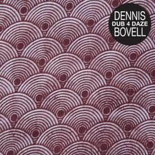 Dennis Bovell - Dub 4 Daze - LP Vinyl