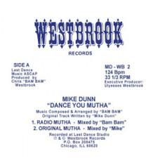 "Mike Dunn - Dance You Mutha - 12"" Vinyl"