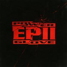 Power Glove - EP II - LP Vinyl