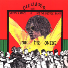 Dillinger With Roots Radics - Join The Queue - LP Vinyl