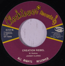 "Johnny Clarke / Agrovators - Creation Rebel - 7"" Vinyl"