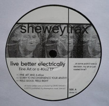"Live Better Electronically - Fine Art or a 40oz - 12"" Vinyl"