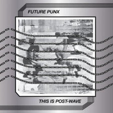 Future Punx - This Is Post-Wave - LP Vinyl