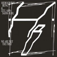 Hieroglyphic Being & JITU - We Are Not The First - 2x LP Vinyl