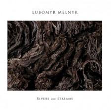 Lubomyr Melnyk - Rivers And Streams - LP Vinyl
