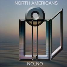North Americans - No_no - LP Vinyl