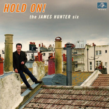 James Hunter Six - Hold On - LP Vinyl