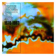 Various Artists - Boston Creative Jazz Scene 1970-1983 - 2x LP Vinyl