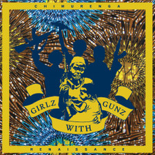 "Chimurenga Renaissance - Girlz With Gunz Ep - 12"" Vinyl"