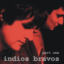 Indios Bravos - Part One - LP Vinyl