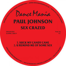 "Paul Johnson - Sex Crazed / Track Happy - 12"" Vinyl"