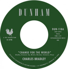 "Charles Bradley - Change For The World - 7"" Vinyl"