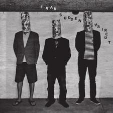"Frak - Sudden Haircut - 12"" Vinyl"