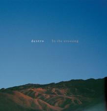 Dextro - In The Crossing - LP Vinyl