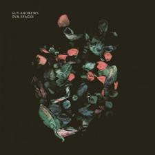 Guy Andrews - Ours Spaces - 2x LP Vinyl