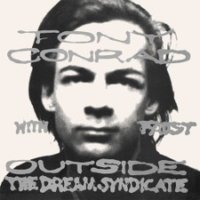 Tony Conrad With Faust - Outside The Dream Syndicate - LP Vinyl
