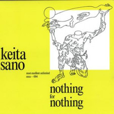"Keito Sano - Nothing for Nothing - 12"" Vinyl"