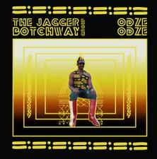 The Jagger Botchway Group - Odze Odze - 2x LP Vinyl