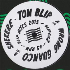 "Tom Blip - Wrong Guanco / Shekere - 12"" Vinyl"